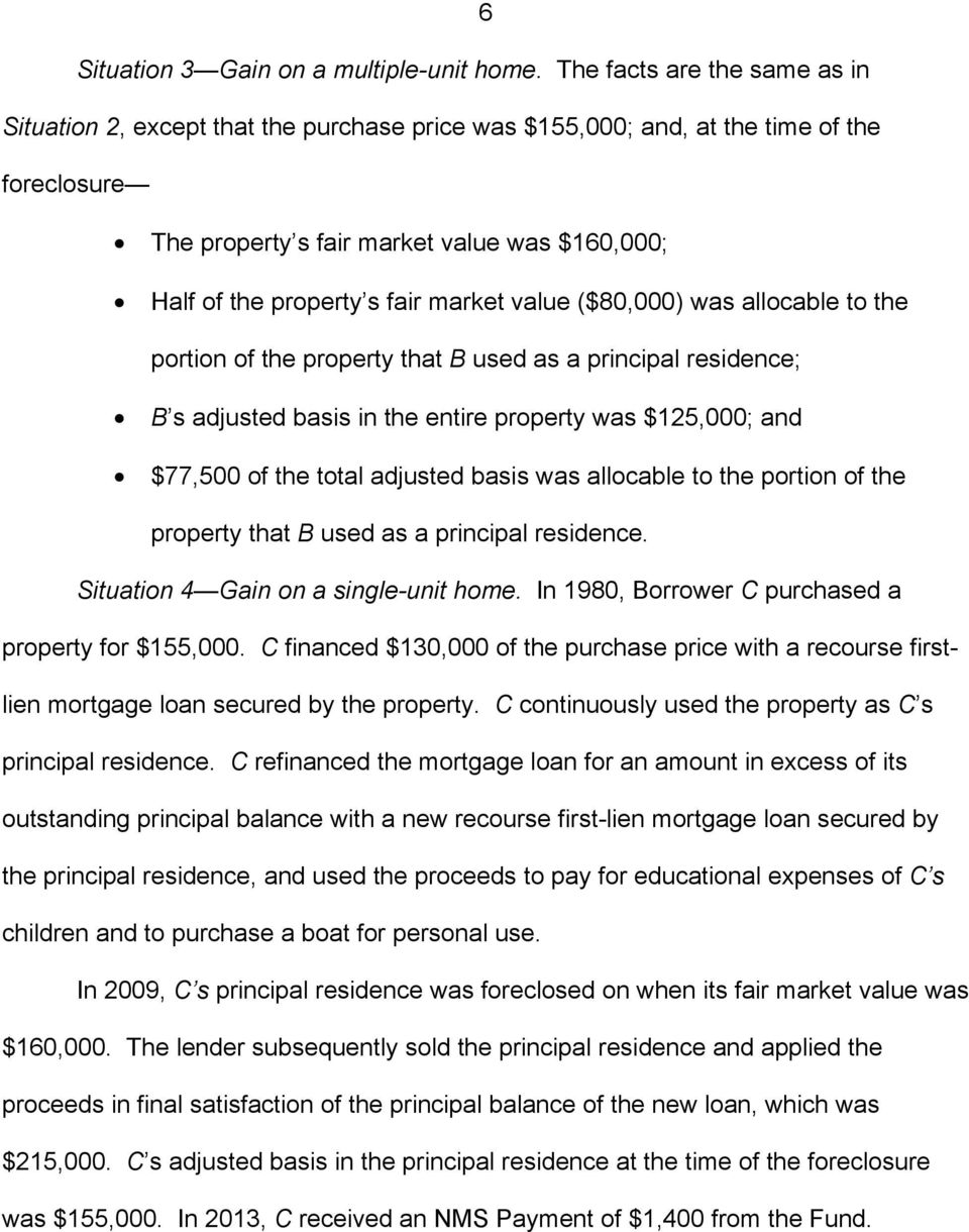 market value ($80,000) was allocable to the portion of the property that B used as a principal residence; B s adjusted basis in the entire property was $125,000; and $77,500 of the total adjusted