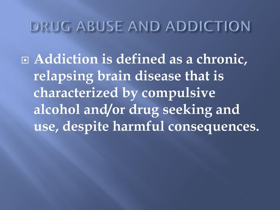 characterized by compulsive alcohol