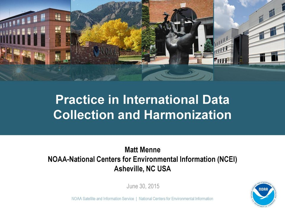 Information (NCEI) Asheville, NC USA June 30, 2015 NOAA