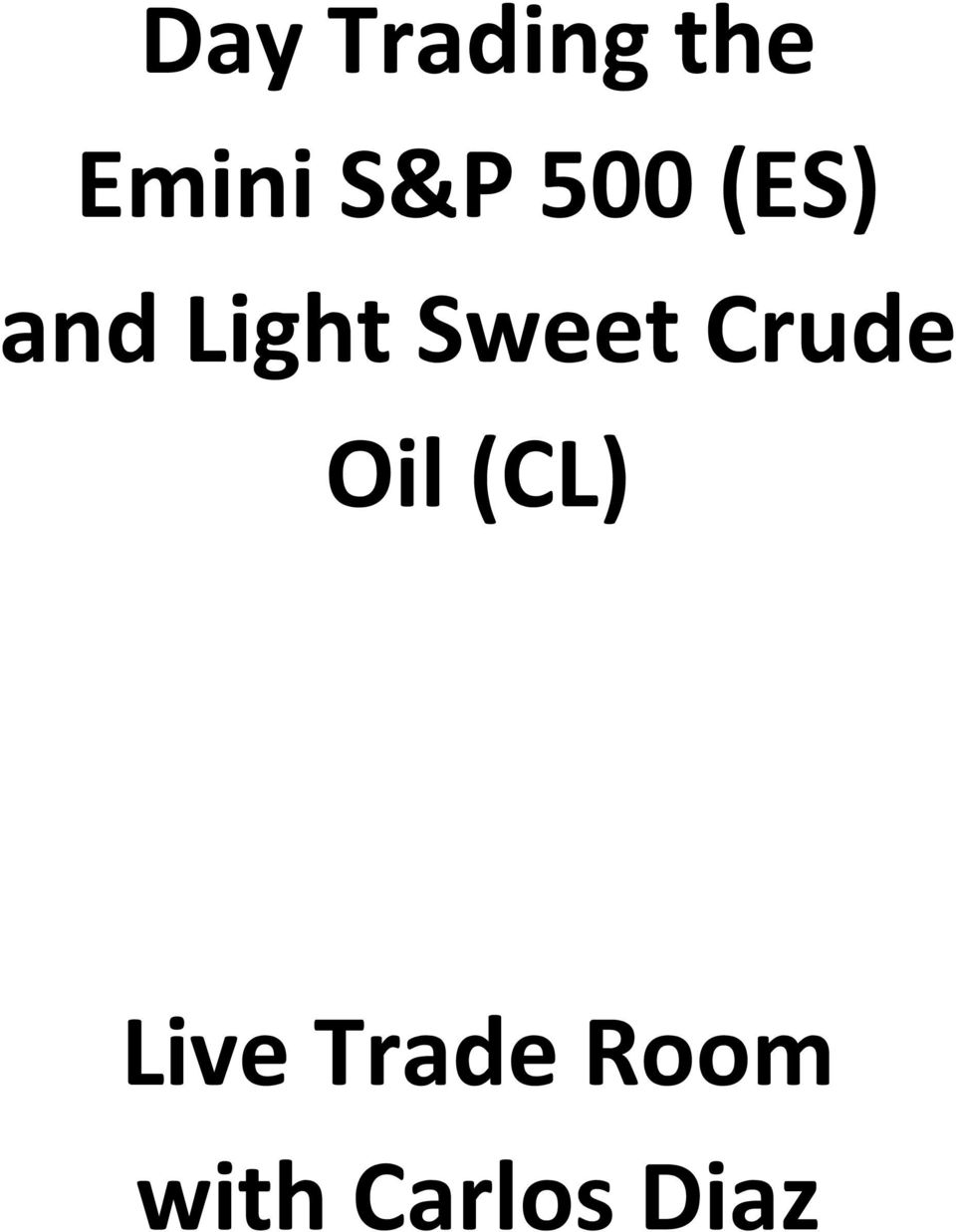 Sweet Crude Oil (CL)