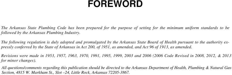 ex-- pressly conferred by the State of Arkansas in Act 200, of 1951, 1 as amended, and Act 96 of 1913, as amended.