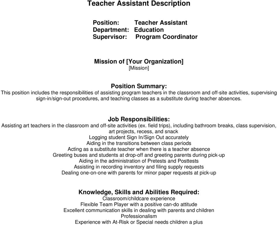 Job Responsibilities: Assisting art teachers in the classroom and off-site activities (ex.