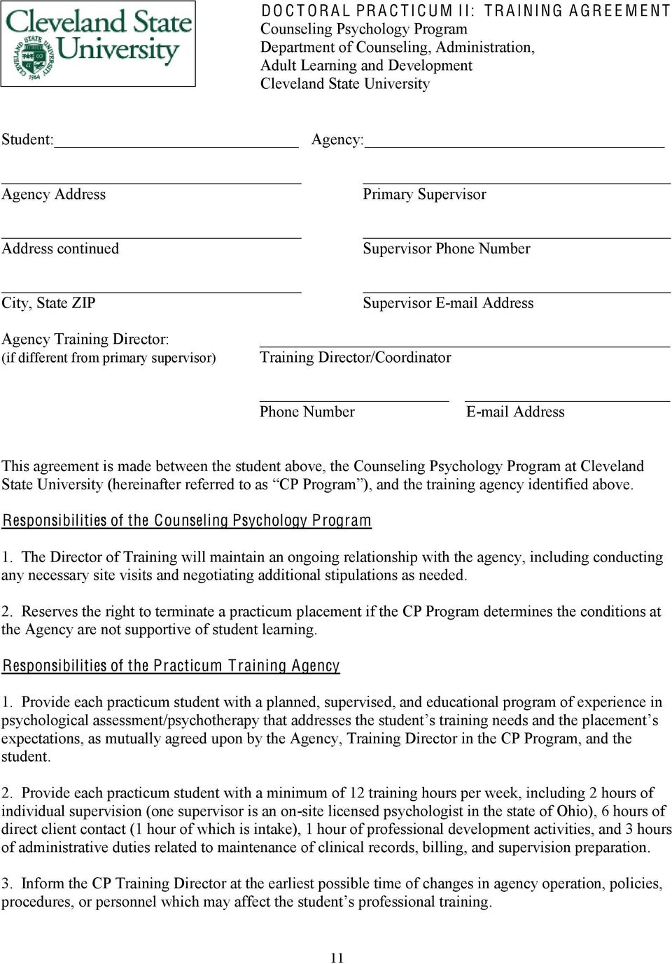 Training Director/Coordinator Phone Number E-mail Address This agreement is made between the student above, the Counseling Psychology Program at Cleveland Responsibilities of the Counseling