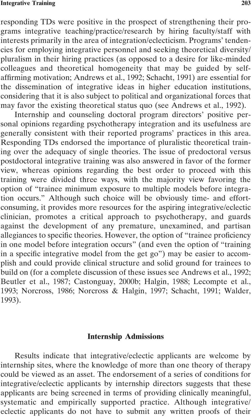 Programs tendencies for employing integrative personnel and seeking theoretical diversity/ pluralism in their hiring practices (as opposed to a desire for like-minded colleagues and theoretical