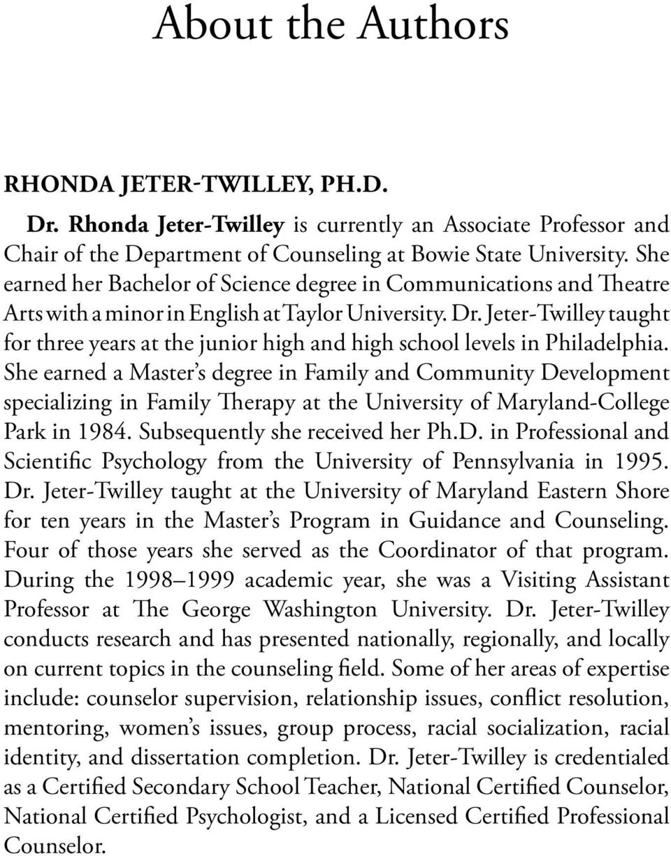 Jeter-Twilley taught for three years at the junior high and high school levels in Philadelphia.
