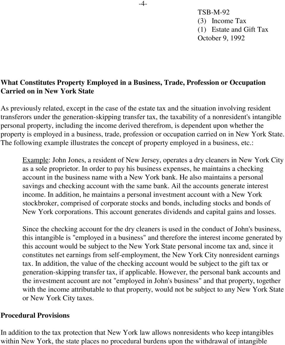 whether the property is employed in a business, trade, profession or occupation carried on in New York State. The following example illustrates the concept of property employed in a business, etc.