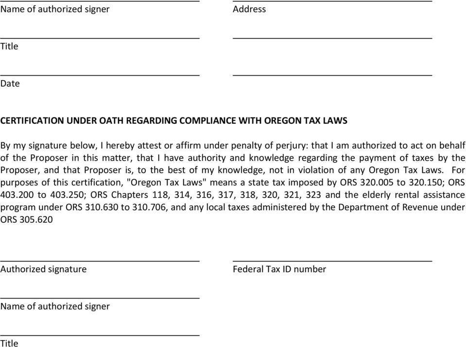 "in violation of any Oregon Tax Laws. For purposes of this certification, ""Oregon Tax Laws"" means a state tax imposed by ORS 320.005 to 320.150; ORS 403.200 to 403."
