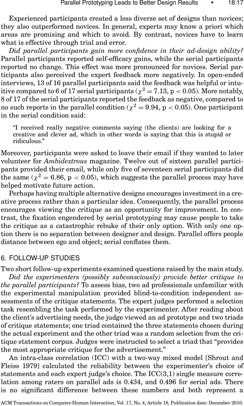 Did parallel participants gain more confidence in their ad-design ability? Parallel participants reported self-efficacy gains, while the serial participants reported no change.