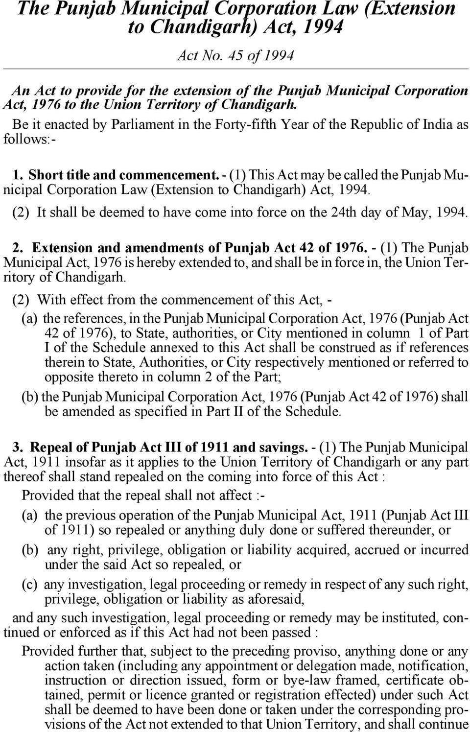 Be it enacted by Parliament in the Forty-fifth Year of the Republic of India as follows:- Section 1 1. Short title and commencement.