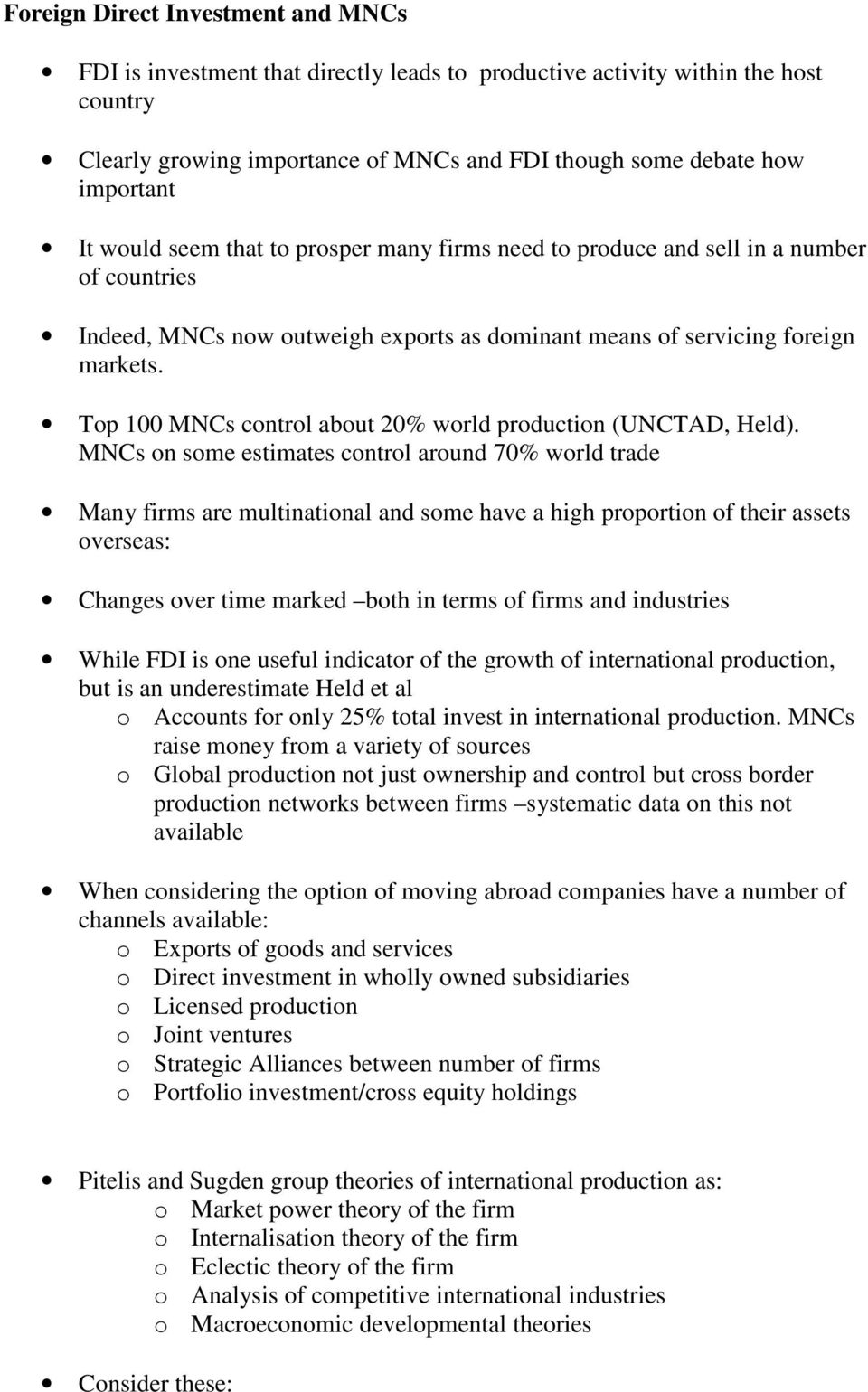 Top 100 MNCs control about 20% world production (UNCTAD, Held).