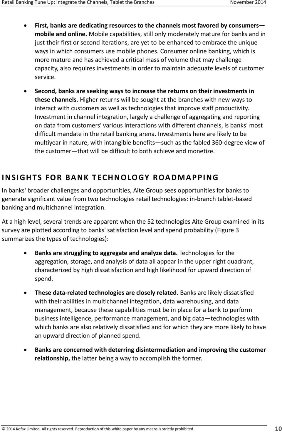 Retail Banking Tune Up: Integrate the Channels, Tablet the