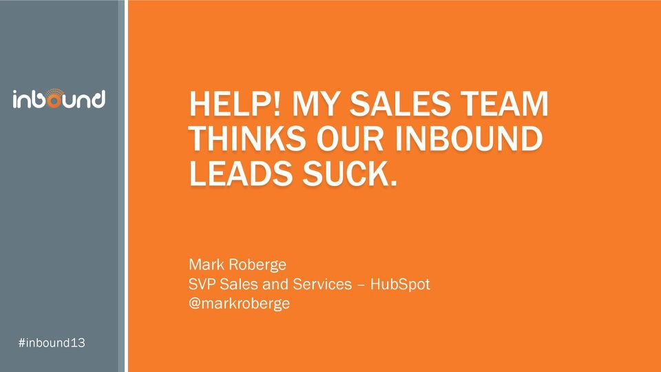 Mark Roberge SVP Sales and