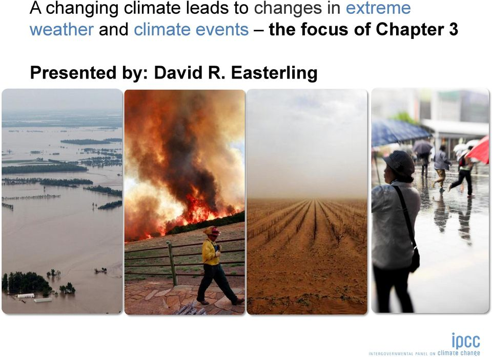 climate events the focus of