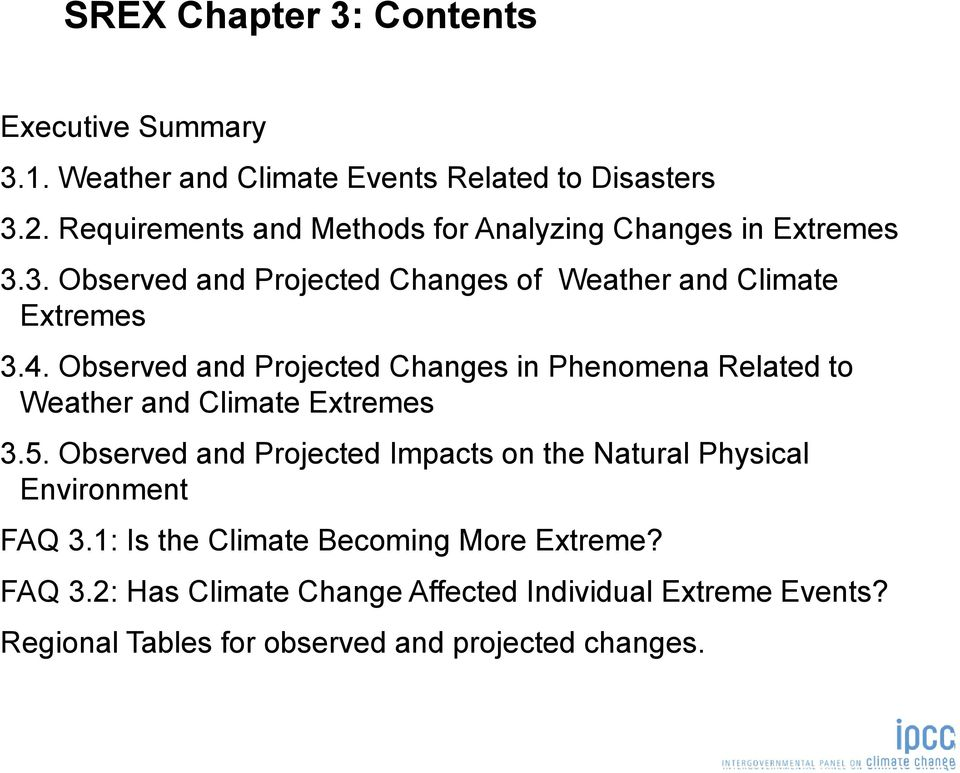 Observed and Projected Changes in Phenomena Related to Weather and Climate Extremes 3.5.