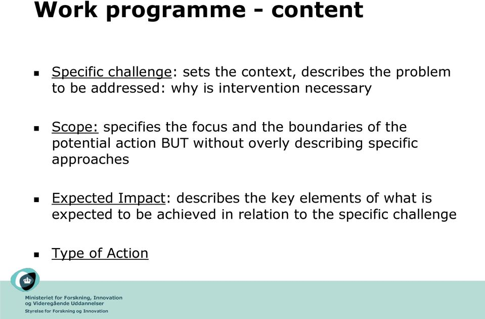 potential action BUT without overly describing specific approaches Expected Impact: describes