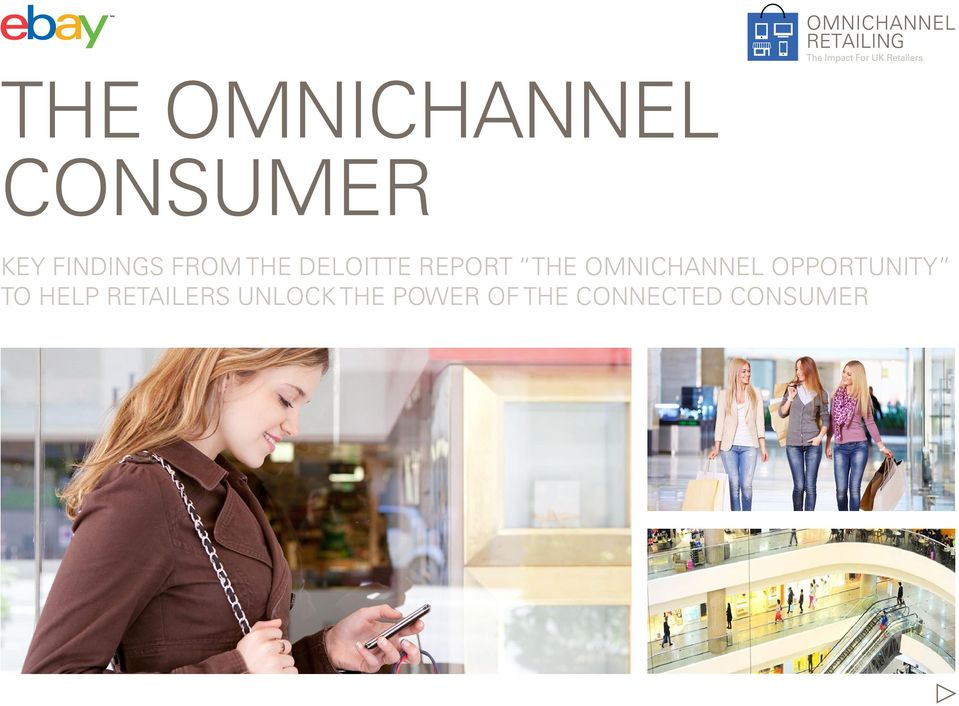 OMNICHANNEL OPPORTUNITY TO HELP