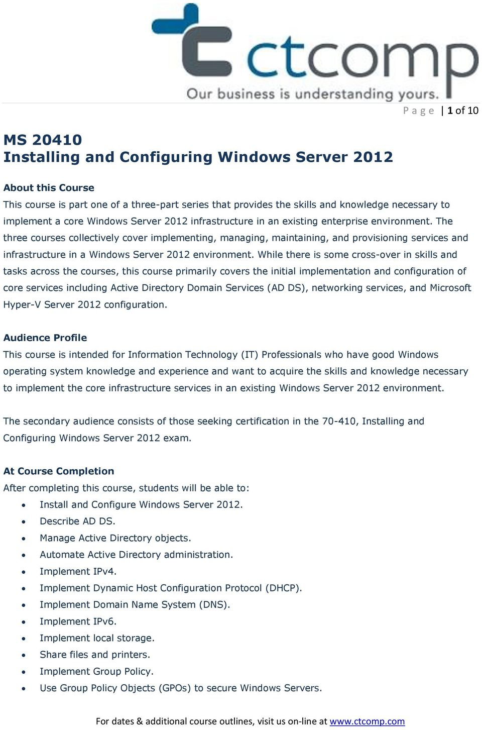 The three courses collectively cover implementing, managing, maintaining, and provisioning services and infrastructure in a Windows Server 2012 environment.