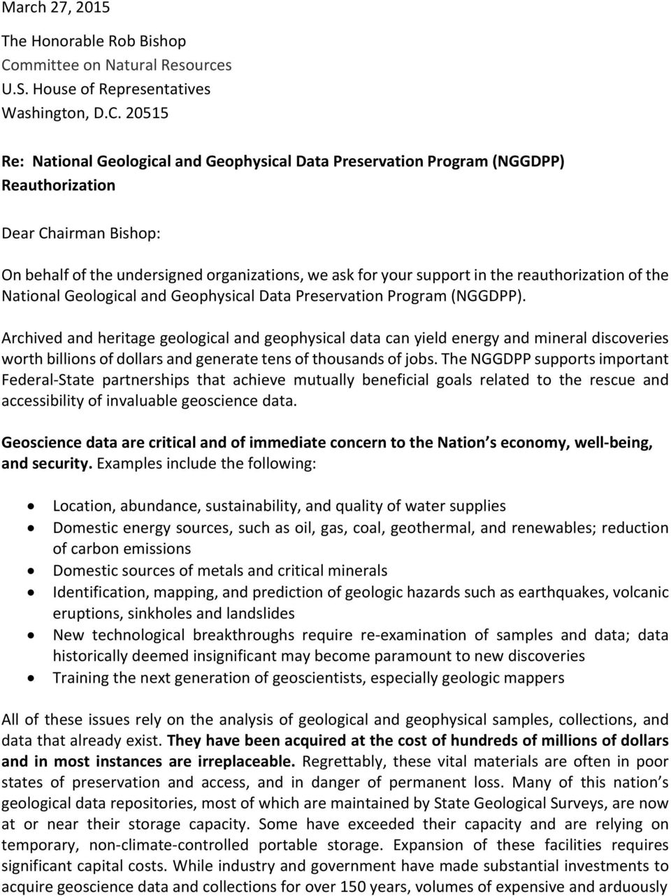 20515 Re: National Geological and Geophysical Data Preservation Program (NGGDPP) Reauthorization Dear Chairman Bishop: On behalf of the undersigned organizations, we ask for your support in the