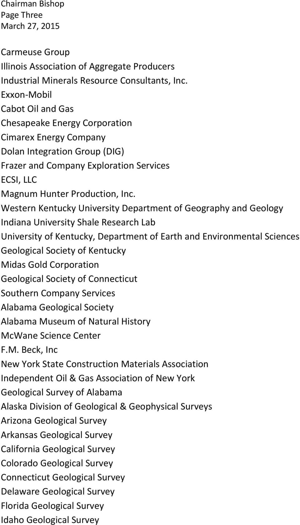 Western Kentucky University Department of Geography and Geology Indiana University Shale Research Lab University of Kentucky, Department of Earth and Environmental Sciences Geological Society of