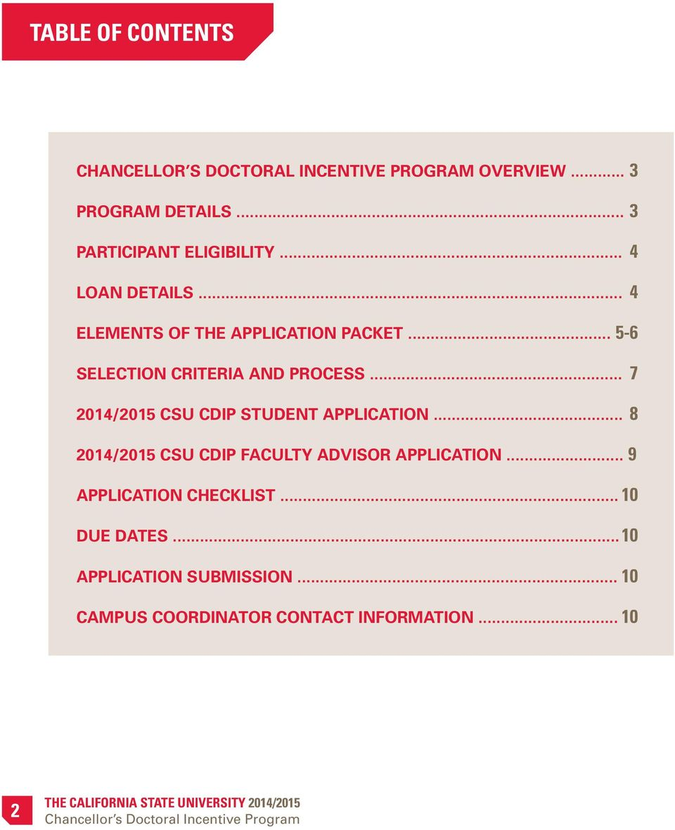 .. 7 2014/2015 CSU CDIP STUDENT APPLICATION... 8 2014/2015 CSU CDIP FACULTY ADVISOR APPLICATION.
