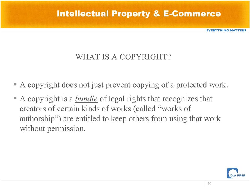 A copyright is a bundle of legal rights that recognizes that creators of