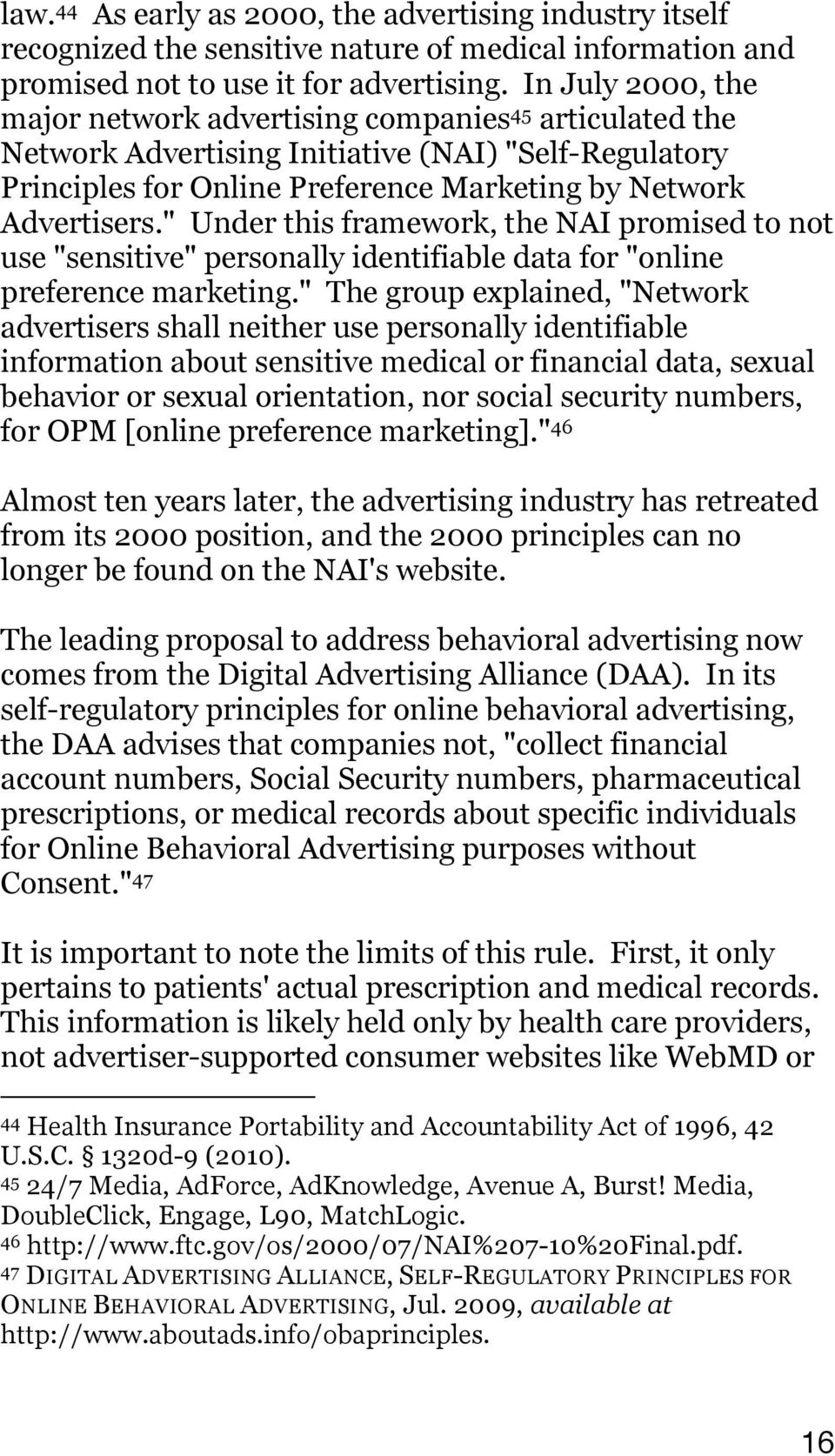 """ Under this framework, the NAI promised to not use ""sensitive"" personally identifiable data for ""online preference marketing."