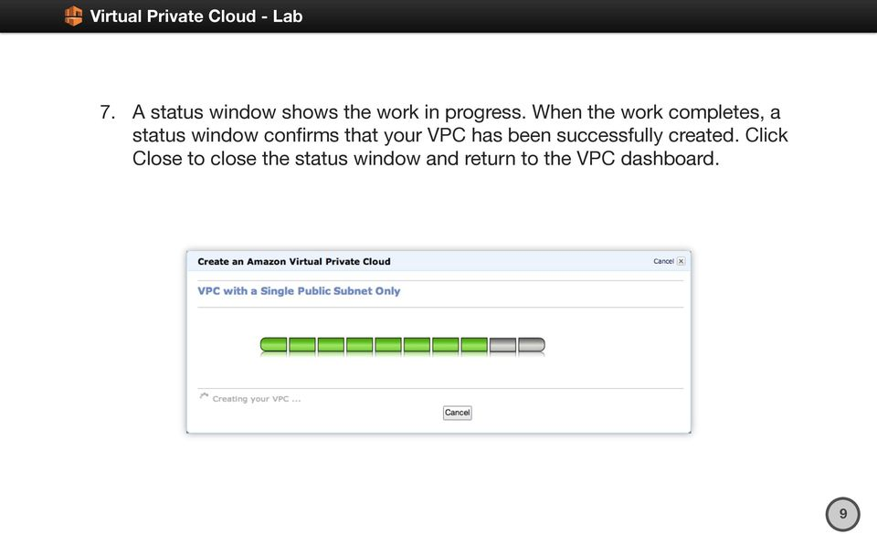 that your VPC has been successfully created.