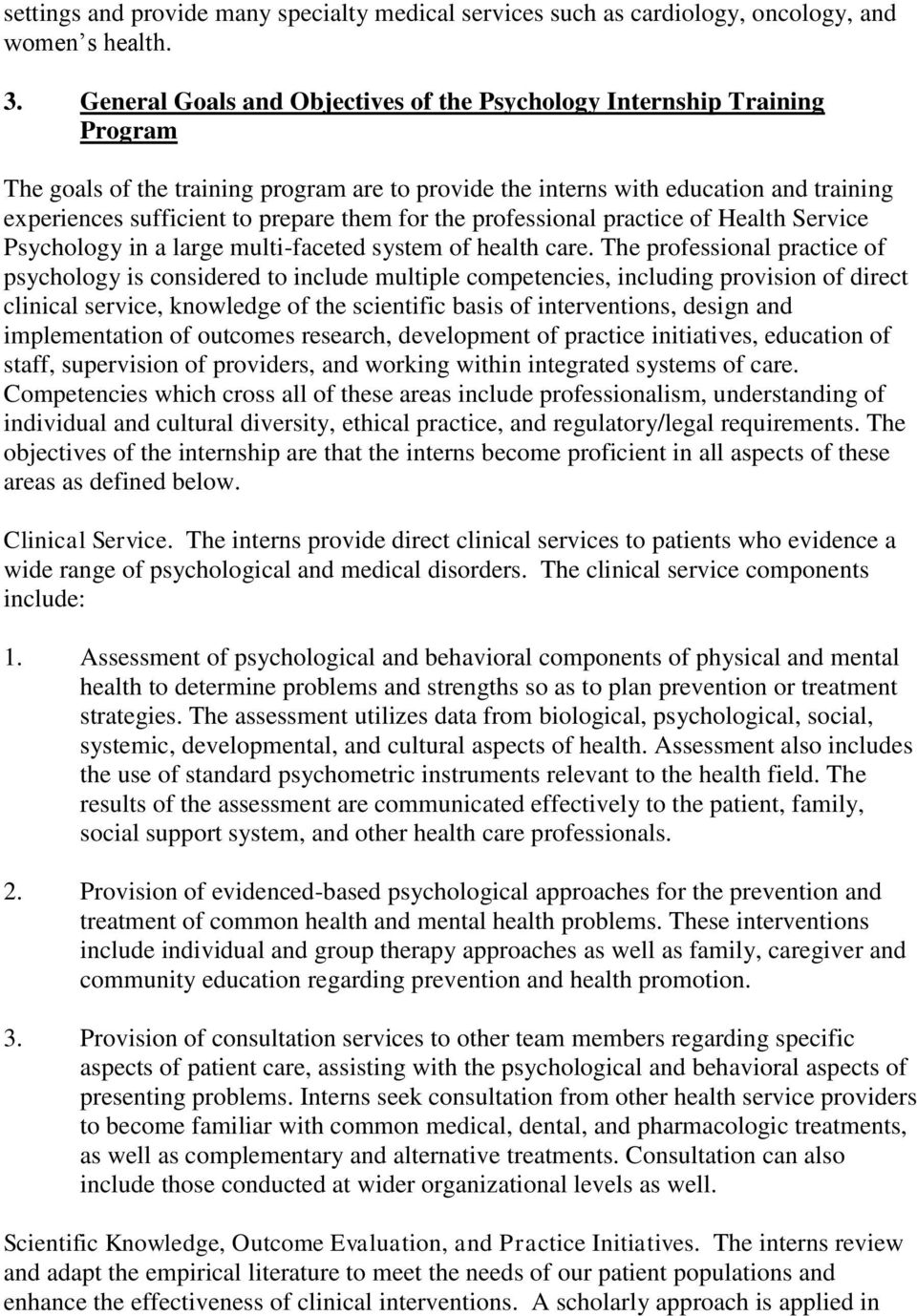 them for the professional practice of Health Service Psychology in a large multi-faceted system of health care.