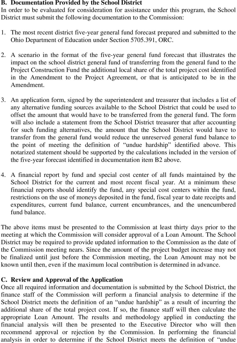 A scenario in the format of the five-year general fund forecast that illustrates the impact on the school district general fund of transferring from the general fund to the Project Construction Fund