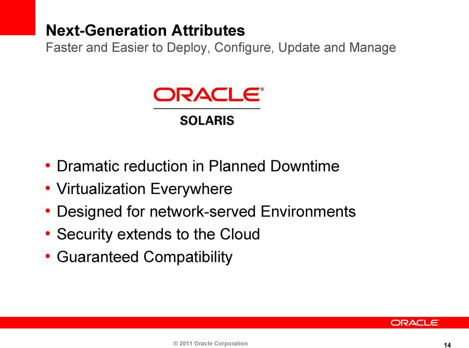 Virtualization Everywhere Designed for network-served Environments