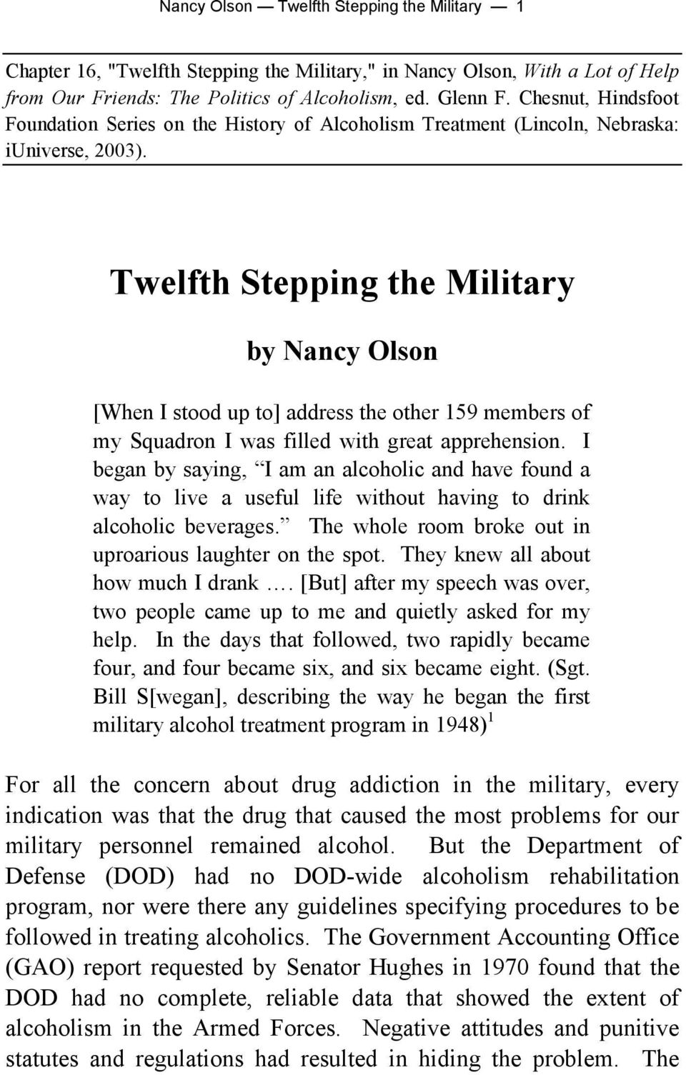 Twelfth Stepping the Military by Nancy Olson [When I stood up to] address the other 159 members of my Squadron I was filled with great apprehension.