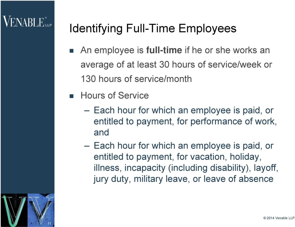 to payment, for performance of work, and Each hour for which an employee is paid, or entitled to payment, for