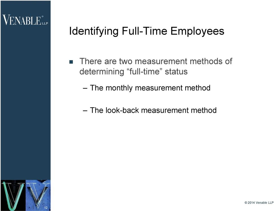 determining full-time status The monthly