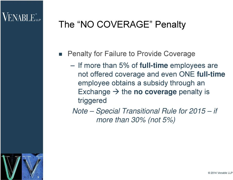 full-time employee obtains a subsidy through an Exchange the no coverage