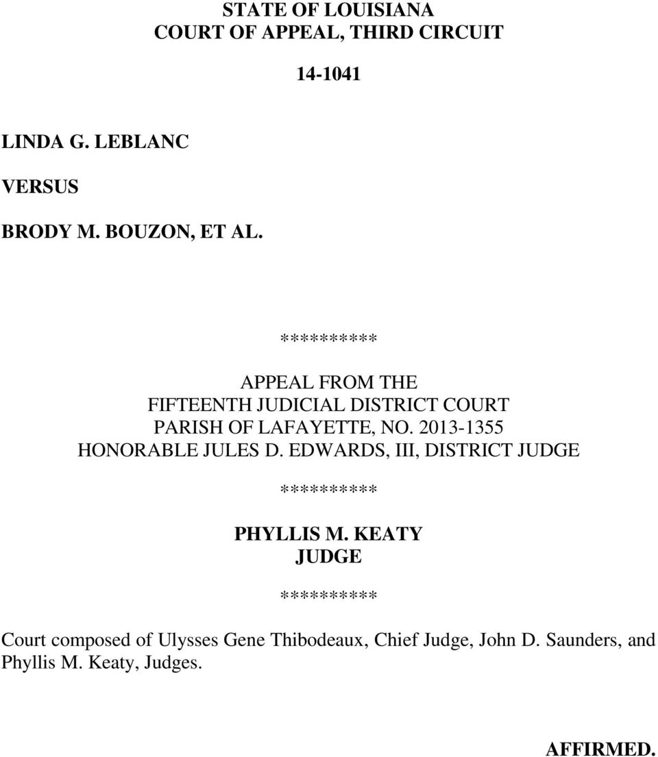 2013-1355 HONORABLE JULES D. EDWARDS, III, DISTRICT JUDGE ********** PHYLLIS M.