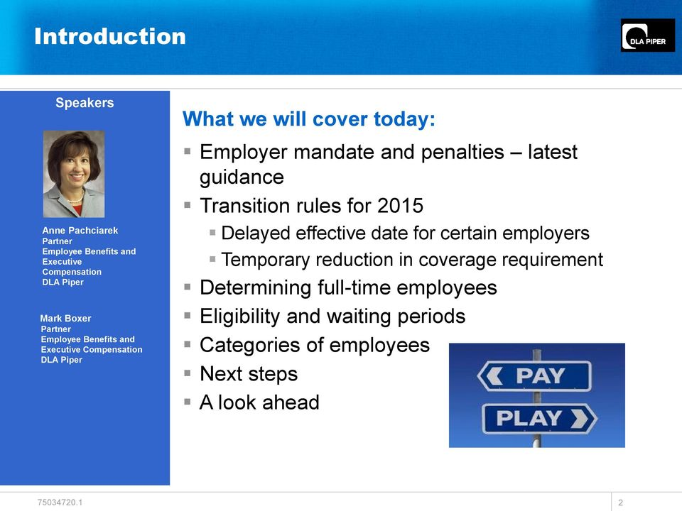 penalties latest guidance Transition rules for 2015 Delayed effective date for certain employers Temporary reduction