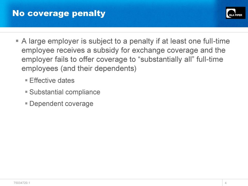 employer fails to offer coverage to substantially all full-time employees