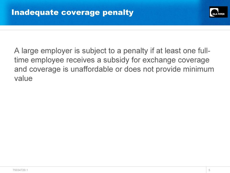 employee receives a subsidy for exchange coverage