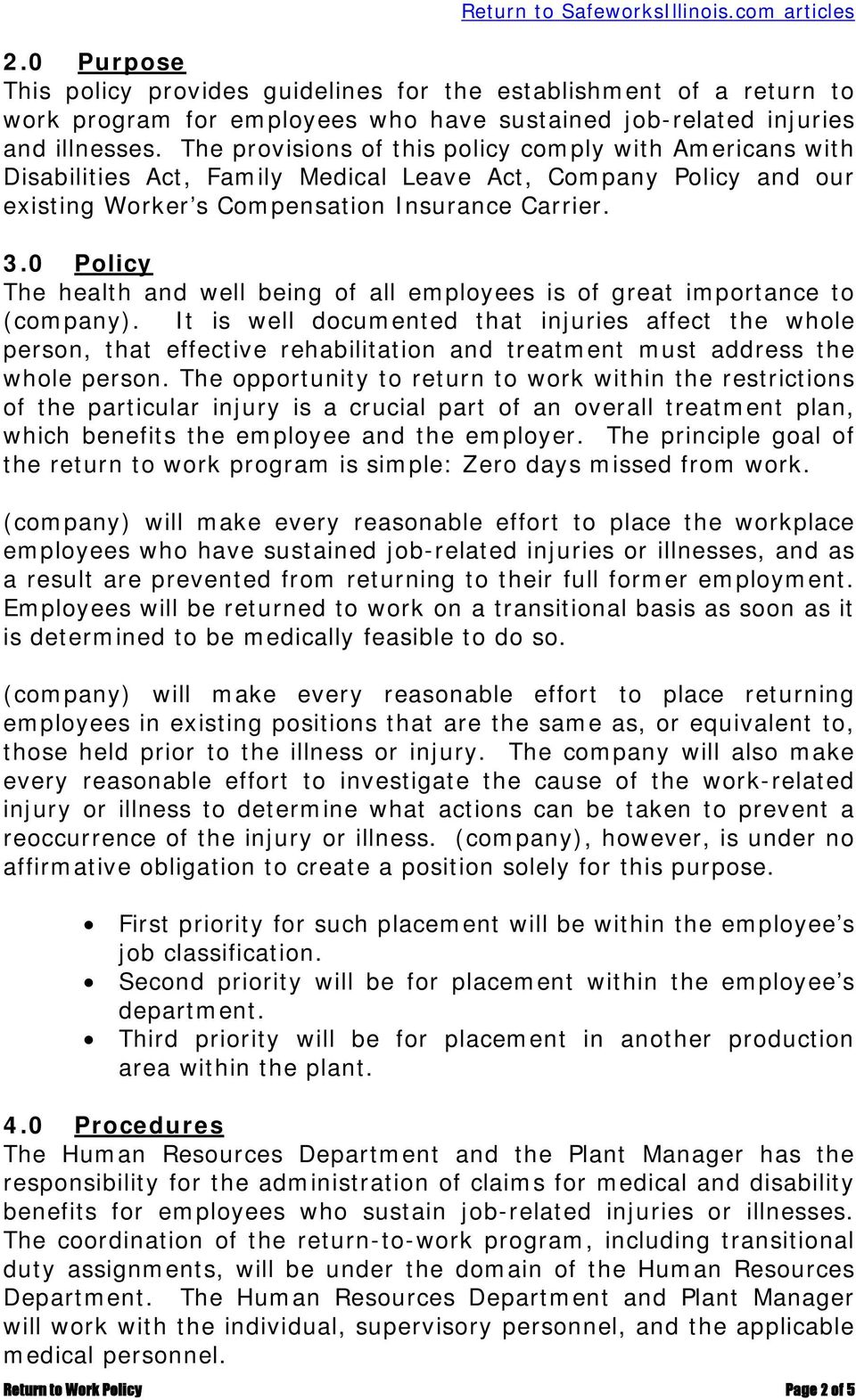 0 Policy The health and well being of all employees is of great importance to (company).