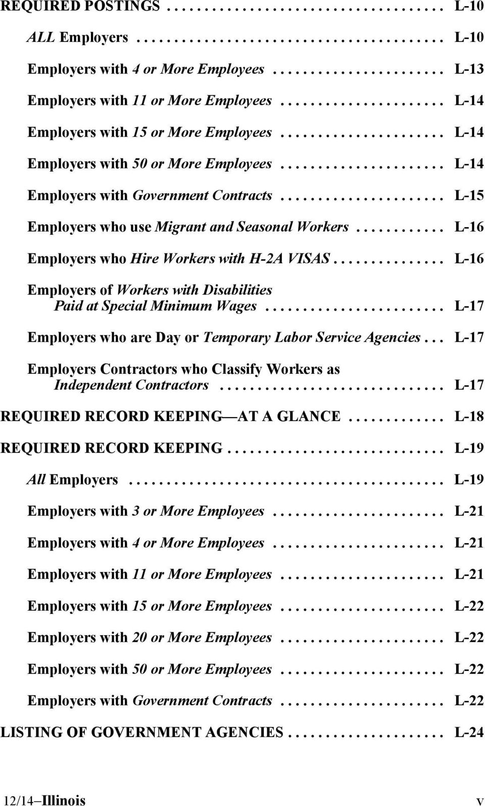 .. L-16 Employers of Workers with Disabilities Paid at Special Minimum Wages... L-17 Employers who are Day or Temporary Labor Service Agencies.