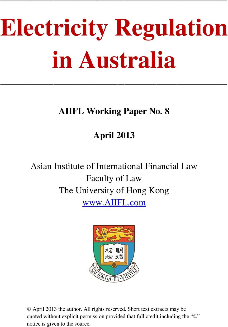 University of Hong Kong www.aiifl.com April 2013 the author. All rights reserved.