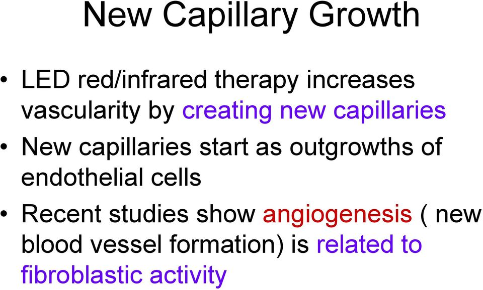 as outgrowths of endothelial cells Recent studies show