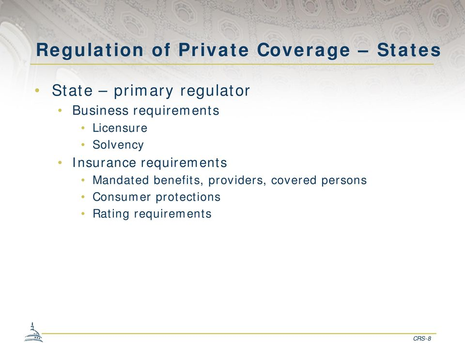 Insurance requirements Mandated benefits, providers,