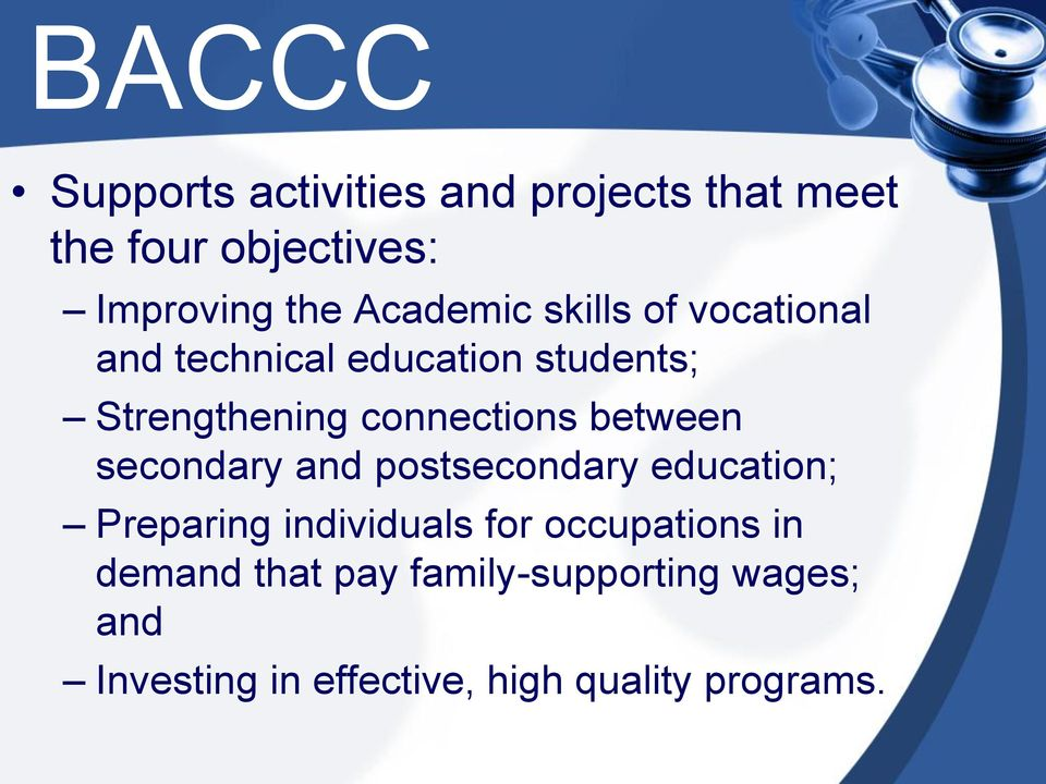 connections between secondary and postsecondary education; Preparing individuals for