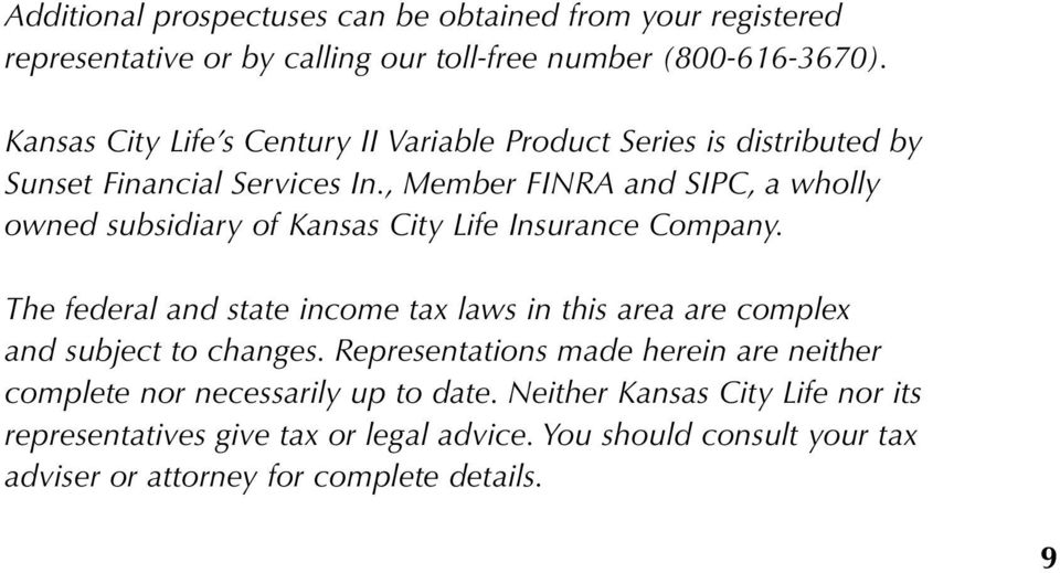 , Member FINRA and SIPC, a wholly owned subsidiary of Kansas City Life Insurance Company.