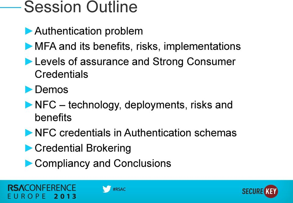 Demos NFC technology, deployments, risks and benefits NFC credentials