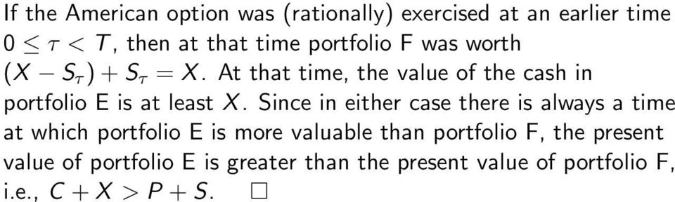 At that time, the value of the cash in portfolio E is at least X.