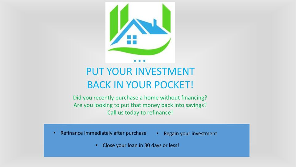Are you looking to put that money back into savings?