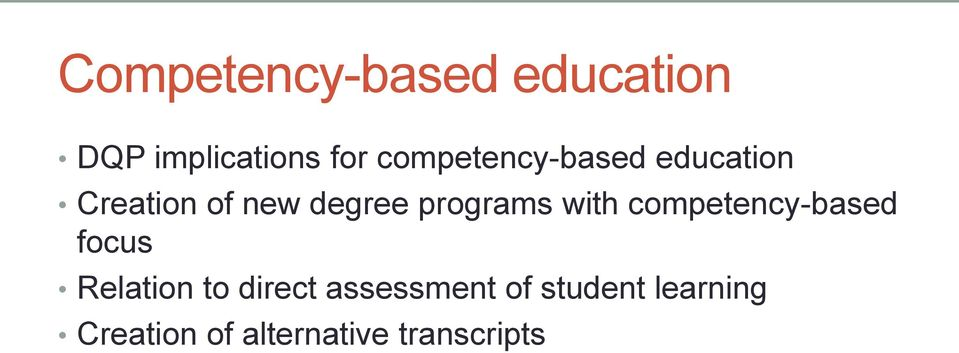 programs with competency-based focus Relation to