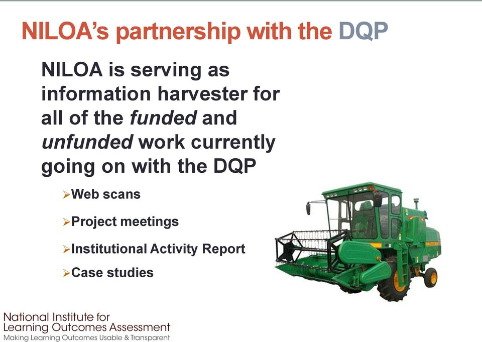 unfunded work currently going on with the DQP Web